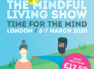 MINDFUL LIVING SHOW 6-7 March 2020, Business Design Centre, 52 Upper St, N1 0QH
