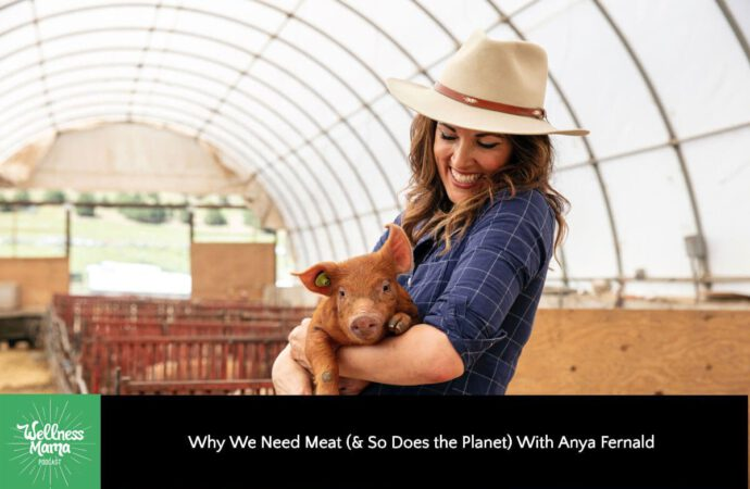 Why We Need Meat (& So Does the Planet)