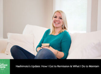 Hashimoto's Update: My Journey | Wellness Mama Podcast