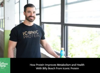 How Protein Helps Metabolism & Health With Billy Bosch of Iconic Protein