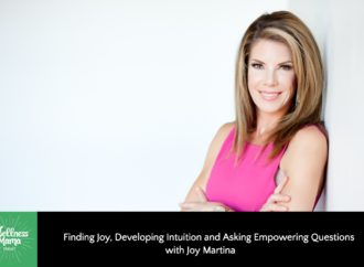 Developing Intuition With Joy Martina